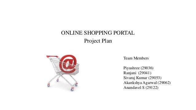 Online shopping portal Software Project Plan – Online Shopping Sites With Payment Plans