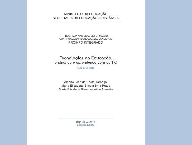 MINISTÉRIO DA EDUCAÇÃOSECRETARIA DA EDUCAÇÃO A DISTÂNCIA     PROGRAMA NACIONAL DE FORMAÇÃO   CONTINUADA EM TECNOLOGIA EDUC...