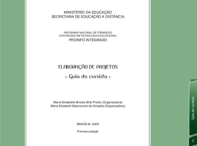 MINISTÉRIO DA EDUCAÇÃOSECRETARIA DE EDUCAÇÃO A DISTÂNCIA         PROGRAMA NACIONAL DE FORMAÇÃO      CONTINUADA EM TECNOLOG...