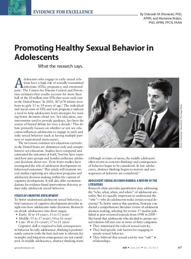 ajn@wolterskluwer.com AJN ▼ June 2013 ▼ Vol. 113, No. 6 67EVIDENCE FOR EXCELLENCEPromoting Healthy Sexual Behavior inAdole...
