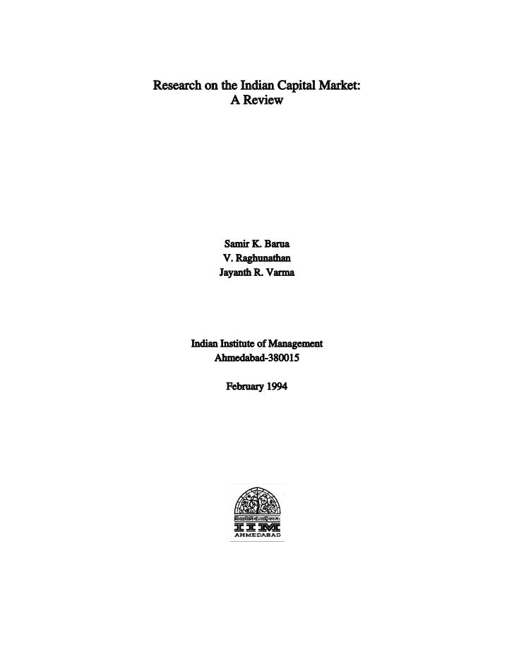 Research on the Indian Capital Market:              A Review             Samir K. Barua             V. Raghunathan        ...
