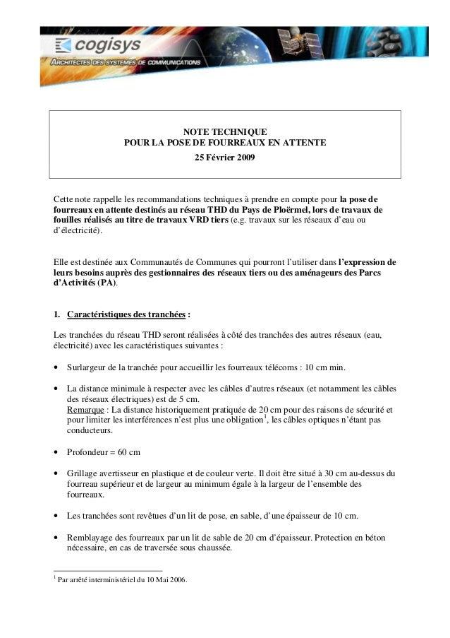 NOTE TECHNIQUE POUR LA POSE DE FOURREAUX EN ATTENTE 25 Février 2009 Cette note rappelle les recommandations techniques à p...