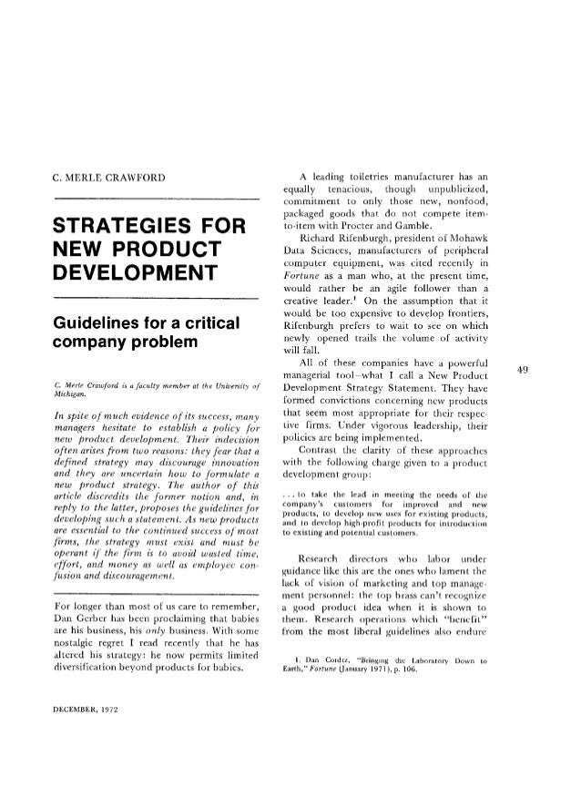 C. MERLE CRAWFORD STRATEGIES FOR NEW PRODUCT DEVELOPMENT Guidelines for a critical company problem C. Merle Crawford is a ...