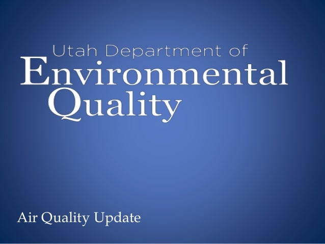Air Quality Update