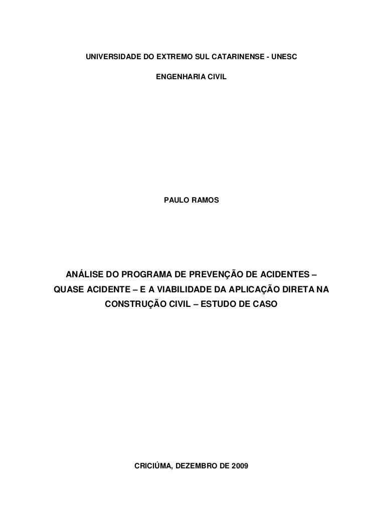UNIVERSIDADE DO EXTREMO SUL CATARINENSE - UNESC                     ENGENHARIA CIVIL                       PAULO RAMOS  AN...