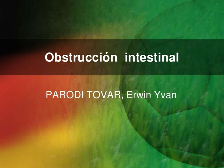 Obstrucción intestinalPARODI TOVAR, Erwin Yvan