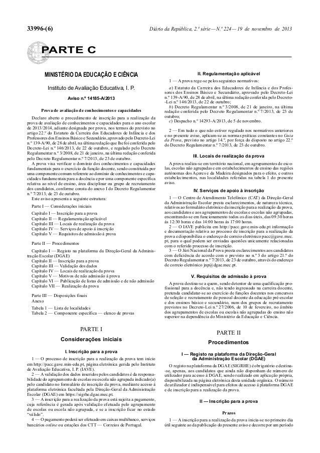 33996-(6)  Diário da República, 2.ª série — N.º 224 — 19 de novembro de 2013  PARTE C MINISTÉRIO DA EDUCAÇÃO E CIÊNCIA  II...