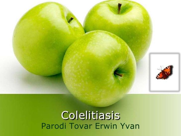 ColelitiasisParodi Tovar Erwin Yvan