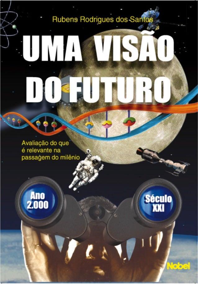 UMA VISÃO DO FUTURO