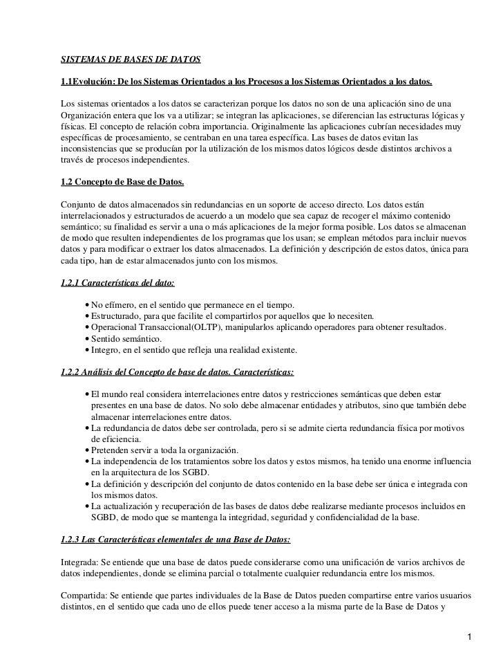 SISTEMAS DE BASES DE DATOS1.1Evolución: De los Sistemas Orientados a los Procesos a los Sistemas Orientados a los datos.Lo...