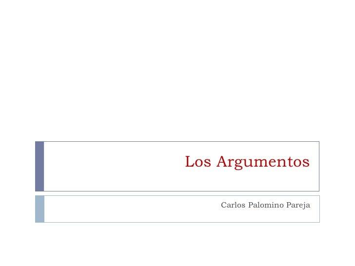 Los Argumentos Carlos Palomino Pareja