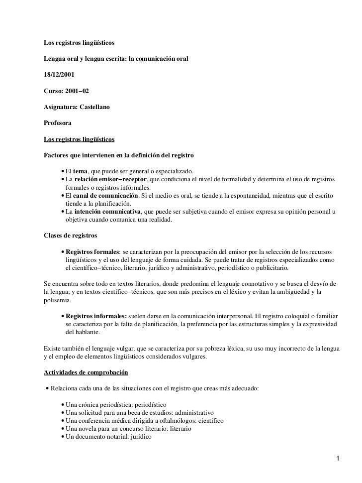 Los registros lingüísticosLengua oral y lengua escrita: la comunicación oral18/12/2001Curso: 2001−02Asignatura: Castellano...