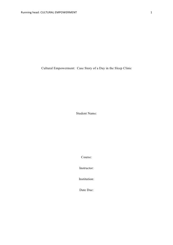 Running head: CULTURAL EMPOWERMENT                                          1            Cultural Empowerment: Case Story ...