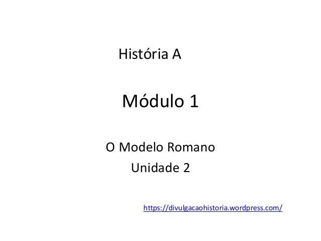 00 01 preparação_exame_nacional_história_a_2018_módulo_1 Slide 2