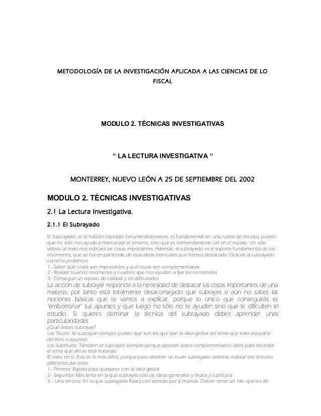 """METODOLOGÍA DE LA INVESTIGACIÓN APLICADA A LAS CIENCIAS DE LO FISCAL MODULO 2. TÉCNICAS INVESTIGATIVAS """" LA LECTURA INVEST..."""