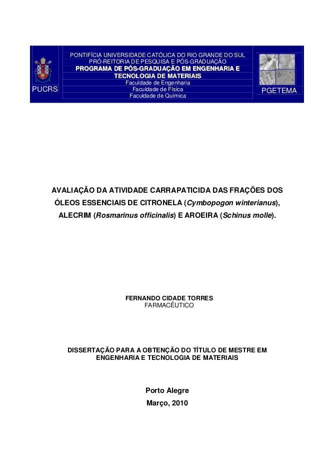 PUCRS PONTIFÍCIA UNIVERSIDADE CATÓLICA DO RIO GRANDE DO SUL PRÓ-REITORIA DE PESQUISA E PÓS-GRADUAÇÃO PPRROOGGRRAAMMAA DDEE...