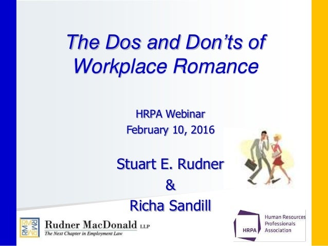 The Do's And Don'ts Of Workplace Romance