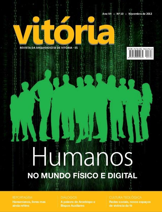 vitória                                                           Ano VII   •   Nº 10   •   Novembro de 2012     Revista d...