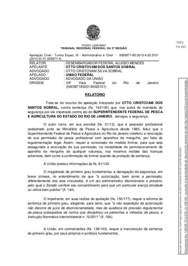 Apelação Cível - Turma Espec. III - Administrativo e Cível - 0005871-85.2013.4.02.5101 (2013.51.01.005871-4) RELATOR : DES...