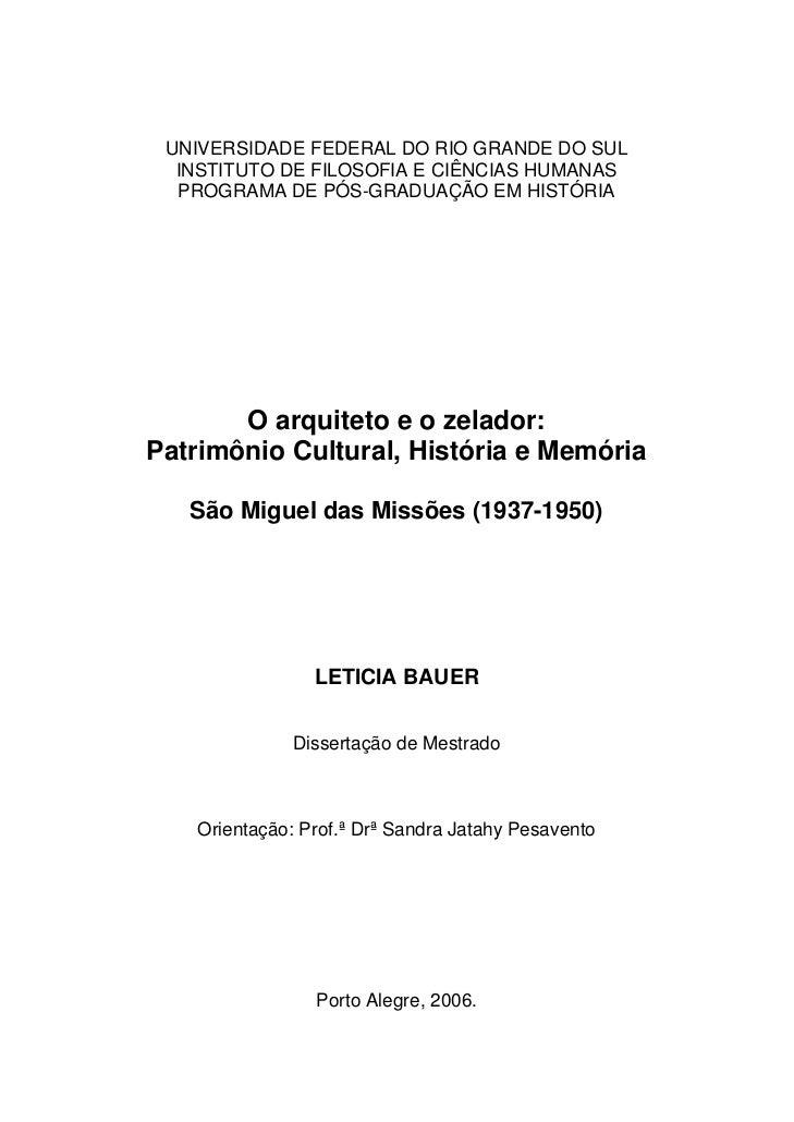 UNIVERSIDADE FEDERAL DO RIO GRANDE DO SUL  INSTITUTO DE FILOSOFIA E CIÊNCIAS HUMANAS  PROGRAMA DE PÓS-GRADUAÇÃO EM HISTÓRI...