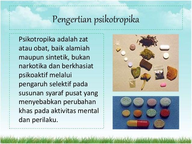Golongan pada psikotropika Psikotropika yang mempunyai potensi mengakibatkan sindroma ketergantungan digolongkan menjadi4 ...