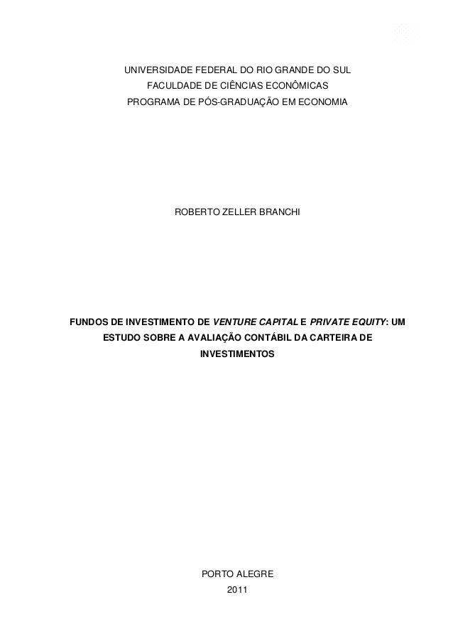 1 UNIVERSIDADE FEDERAL DO RIO GRANDE DO SUL FACULDADE DE CIÊNCIAS ECONÔMICAS PROGRAMA DE PÓS-GRADUAÇÃO EM ECONOMIA ROBERTO...