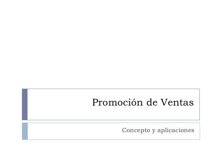 Promoción de Ventas Concepto y aplicaciones