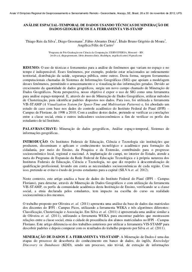 Anais VI Simpósio Regional de Geoprocessamento e Sensoriamento Remoto - Geonordeste, Aracaju, SE, Brasil, 26 a 30 de novem...