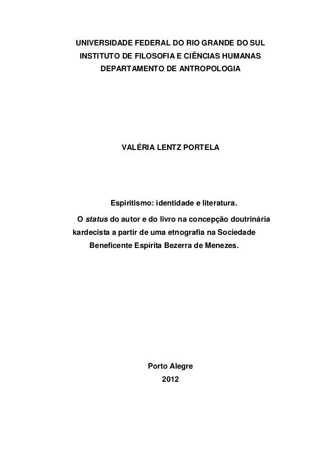 UNIVERSIDADE FEDERAL DO RIO GRANDE DO SUL INSTITUTO DE FILOSOFIA E CIÊNCIAS HUMANAS DEPARTAMENTO DE ANTROPOLOGIA VALÉRIA L...