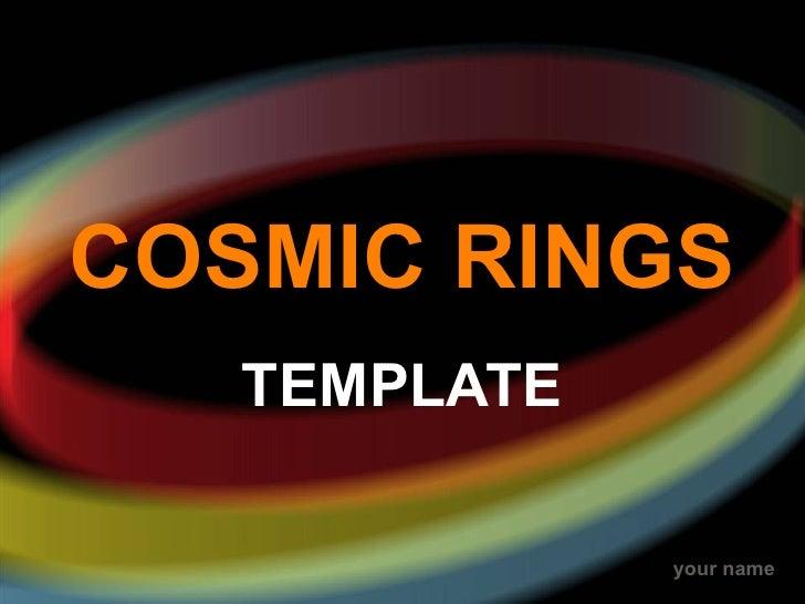 COSMIC RINGS TEMPLATE