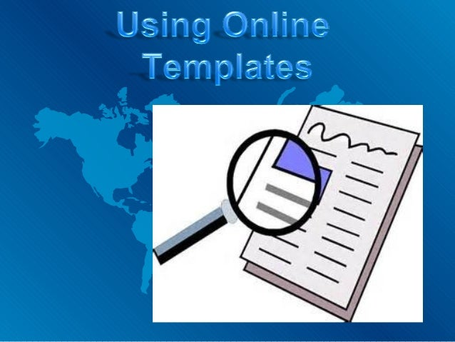 Why Do I Like Online Templates.  • I like online templates because they can show  things about you or another classmate or...