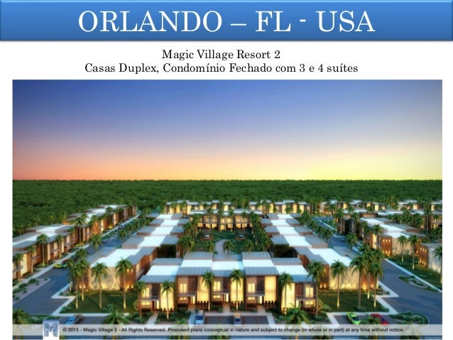 ORLANDO – FL - USA Magic Village Resort 2 Casas Duplex, Condomínio Fechado com 3 e 4 suítes