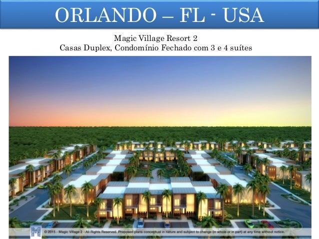 ORLANDO – FL - USA Magic Village Resort 2 Casas Duplex, Condomínio Fechado com 3 e 4 suítes