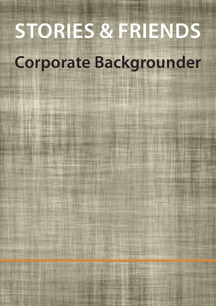 STORIES & FRIENDS Corporate Backgrounder