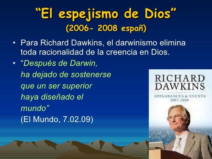 La peligrosa idea de darwin2010 - El espejismo de dios ...
