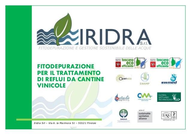 FITODEPURAZIONE PER IL TRATTAMENTO DI REFLUI DA CANTINE VINICOLE FITODEPURAZIONE E GESTIONE SOSTENIBILE DELLE ACQUE Iridra...