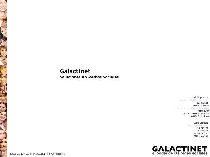 Galactinet                                                    Soluciones en Medios Sociales                               ...