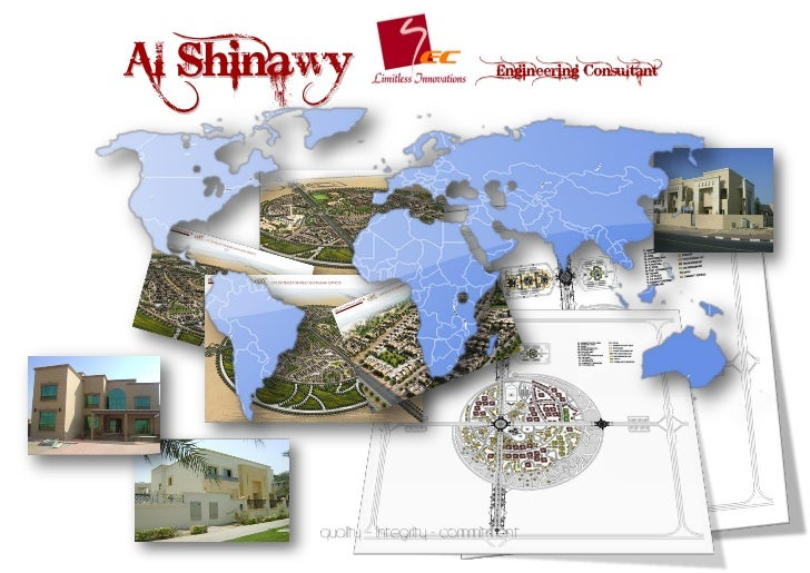 Al Shinawy                          Engineering Consultant        Quality – Integrity - commitment