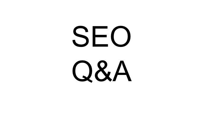 SEO<br />Q&A<br />