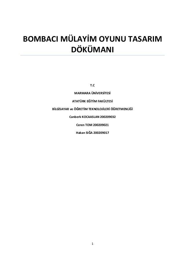 BOMBACI MÜLAYİM OYUNU TASARIM          DÖKÜMANI                            T.C                   MARMARA ÜNİVERSİTESİ     ...