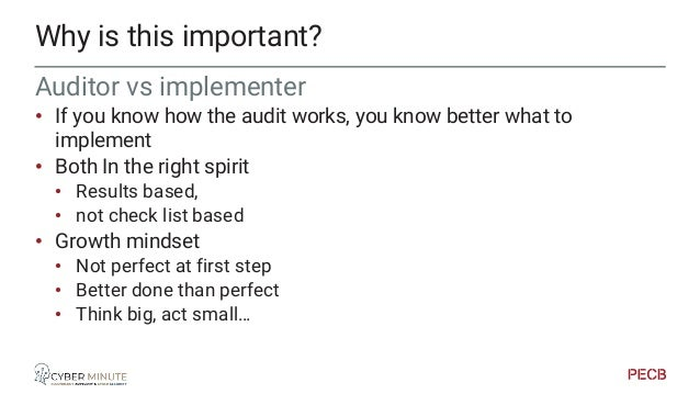 • The audit cycle pushes the implementation of PDCA • Continous improvement • Step by step • Have an independent / externa...