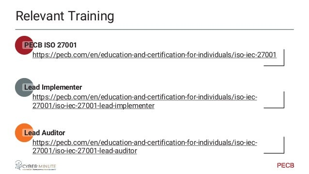 Relevant Training PECB ISO 27002 https://pecb.com/en/education-and-certification-for-individuals/iso-iec-27002 Lead Manage...