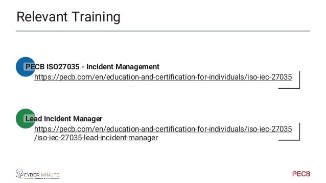 Relevant Training PECB ISO27005 - Risk Management https://pecb.com/en/education-and-certification-for-individuals/iso-iec-...