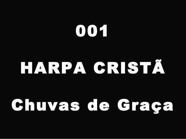 001 HARPA CRISTÃ Chuvas de Graça