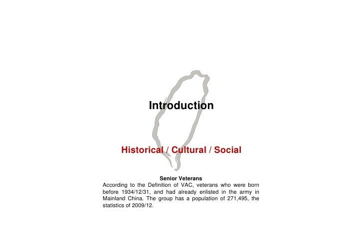 Introduction         Historical / Cultural / Social                         Senior Veterans According to the Definition of...