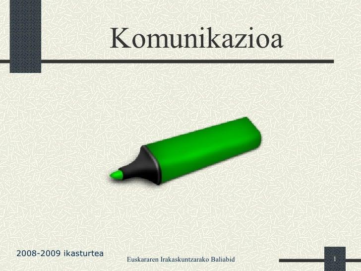 Komunikazioa 2008-2009 ikasturtea