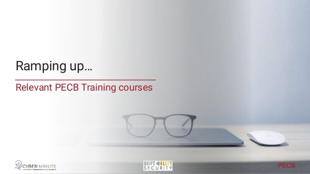 Relevant Training PIMS • PECB ISO 27701 Foundation • PECB ISO 27701 LI • PECB ISO 27701 LA Information Security • PECB ISO...