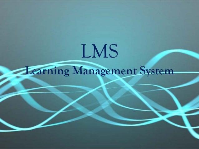 LMSLearning Management System
