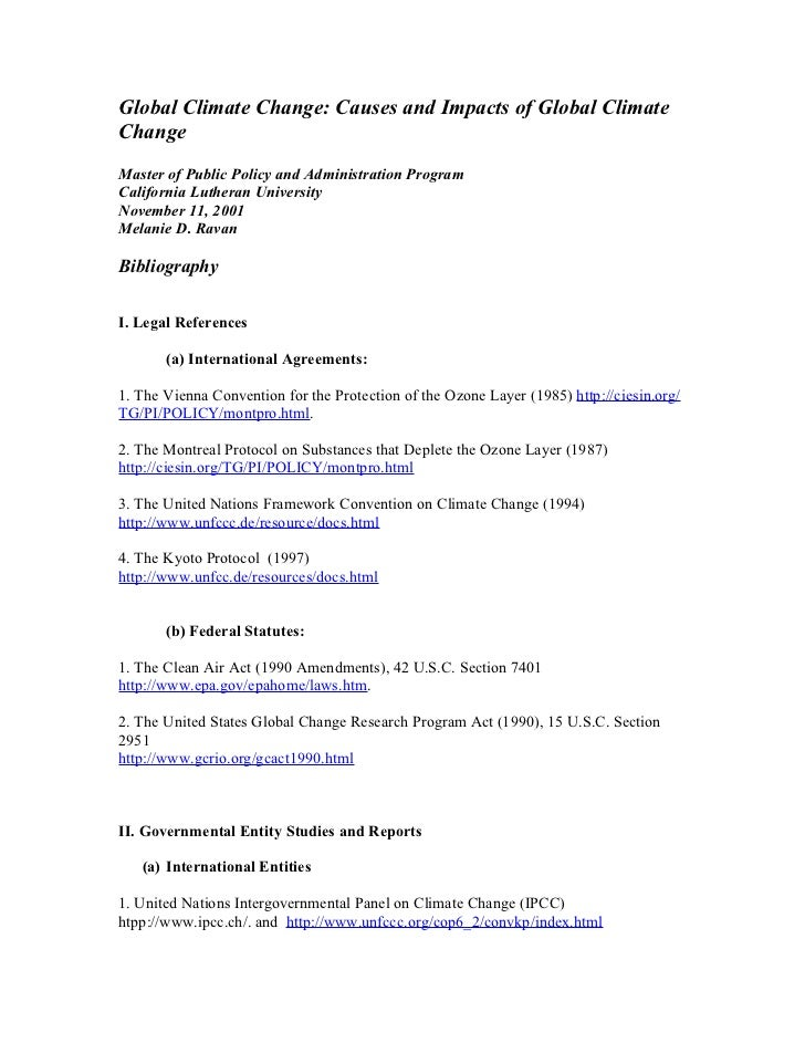 Global Climate Change: Causes and Impacts of Global Climate Change Master of Public Policy and Administration Program Cali...