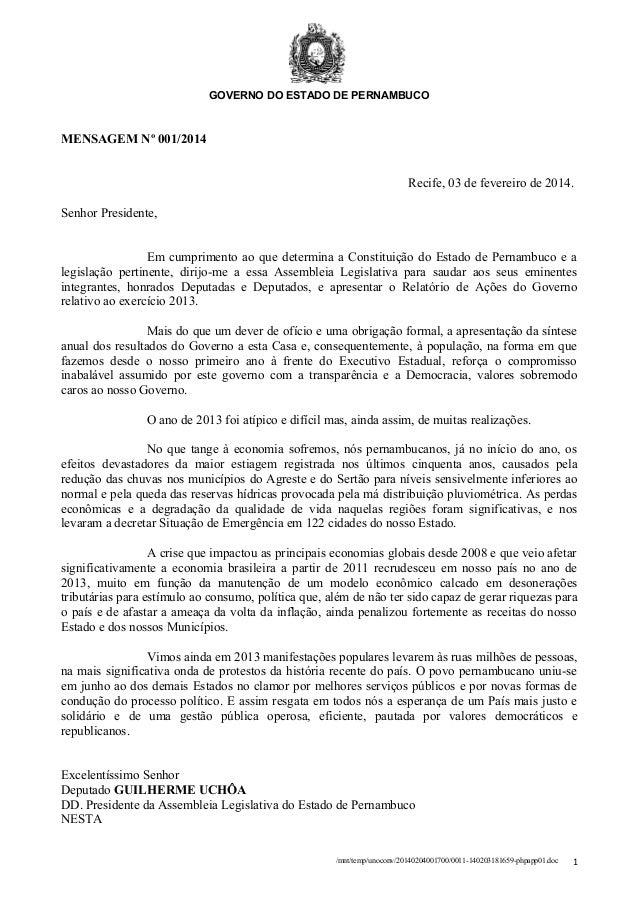 GOVERNO DO ESTADO DE PERNAMBUCO  MENSAGEM Nº 001/2014 Recife, 03 de fevereiro de 2014. Senhor Presidente, Em cumprimento a...